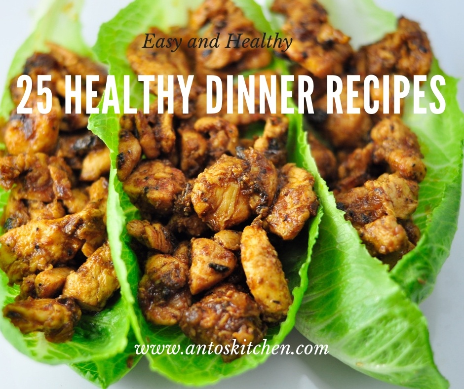 25 Healthy Dinner Recipes