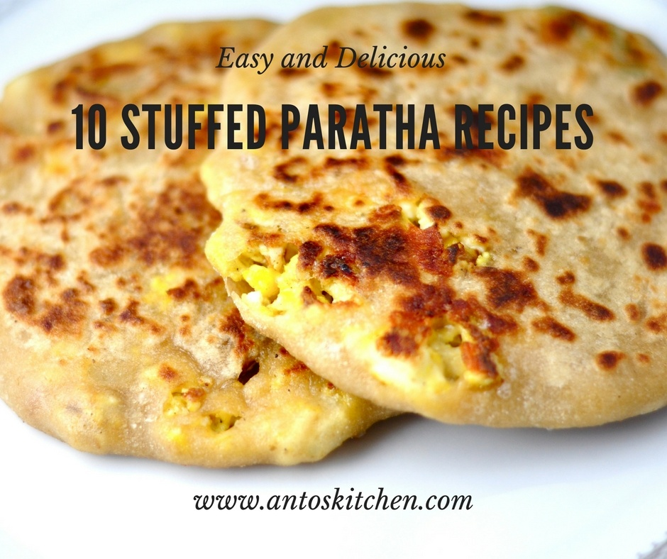 10 Different Types Of Stuffed Parathas Recipe