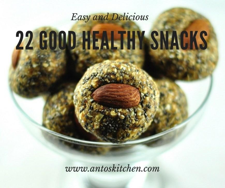 22 good healthy snacks