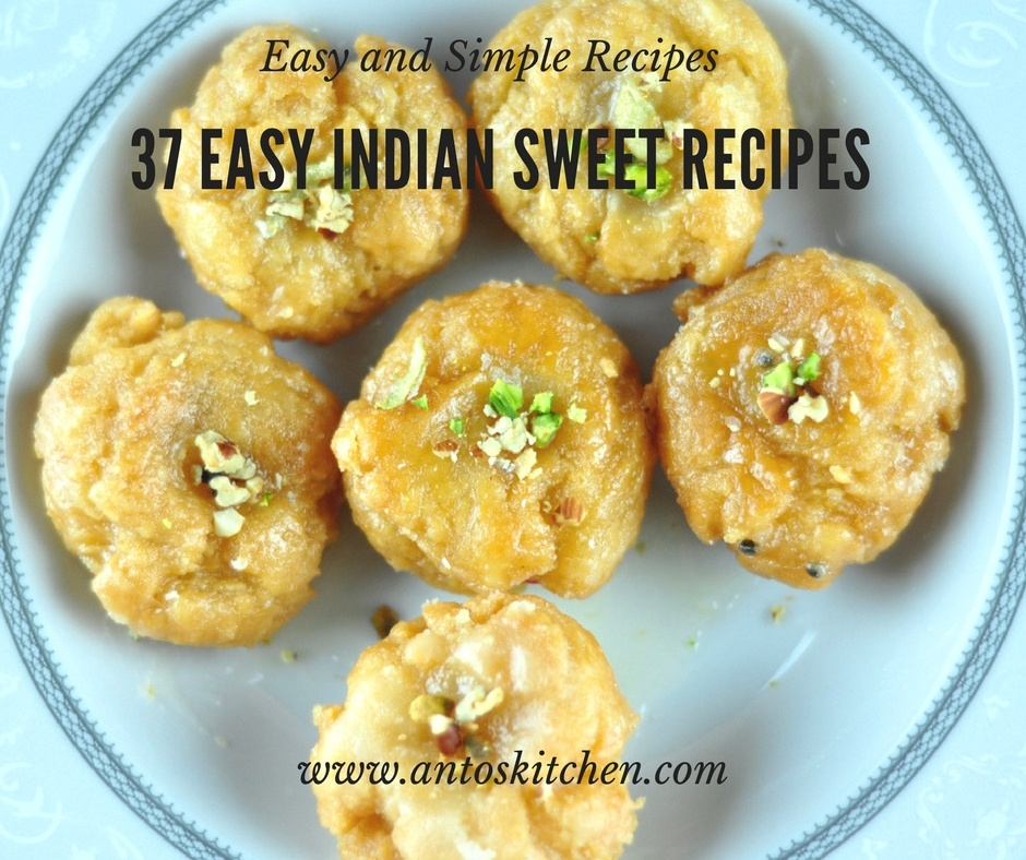 37 Easy Indian Sweet Recipes