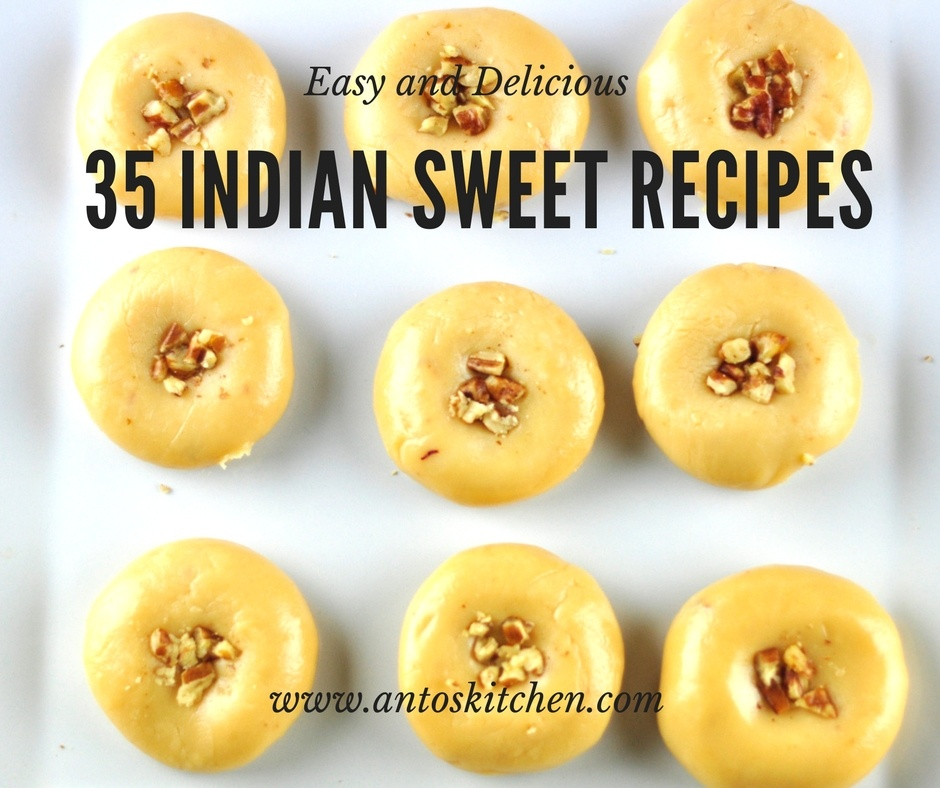 35 Easy Indian Sweet Recipes