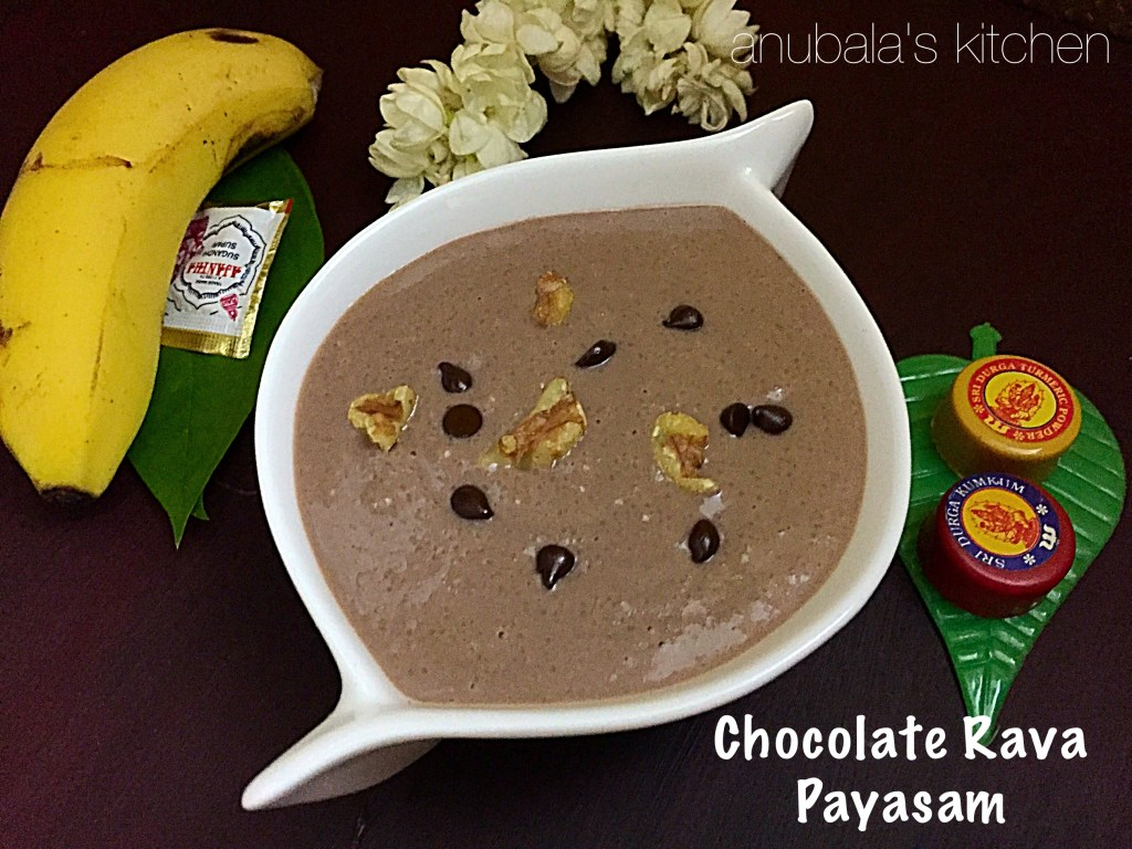 Chocolate Rava Payasam