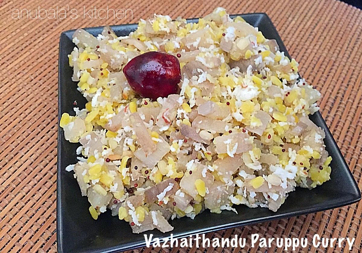 Vazhaithandu Paruppu Curry