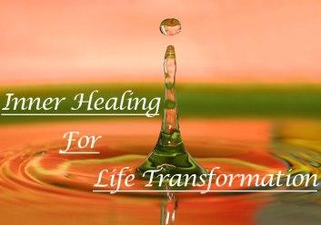 Inner Healing for Life Transformation