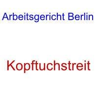 Arbeitsgericht Berlin Adressezuständigkeitöffnungszeiten