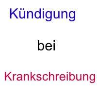 Kündigung aus Anlass der Krankschreibung - Landesarbeitsgericht Berlin Brandenburg