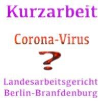 Landesarbeitsgericht Berlin Brandenburg- Entscheidung zur Kurzarbeit