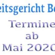 Verhandlungstermine beim Arbeitsgericht Berlin ab Mai 2020