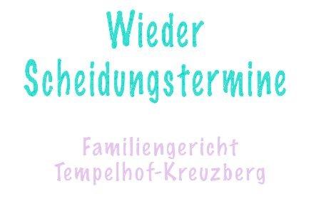 Scheidung Familiengericht Tempelhof-Kreuzberg