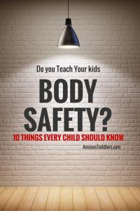 Every parent should teach their children body safety. Here are 10 important areas to cover.