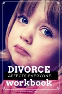Divorce affects everyone. Parenting through a divorce can be a challenge. Get a divorce workbook to do with your children. An inexpensive pdf downloadable book.