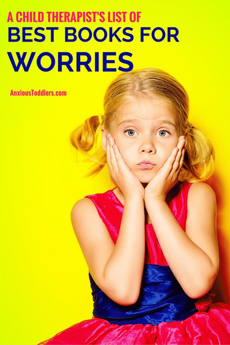 Child Therapist's List of Best Kid's Books for Worries