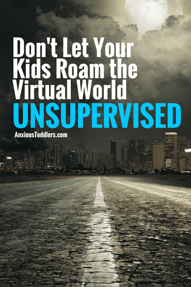 We wouldn't put our kids in danger in the real world, nor should we in the virtual world. Learn how to keep your kids safe and supervised.