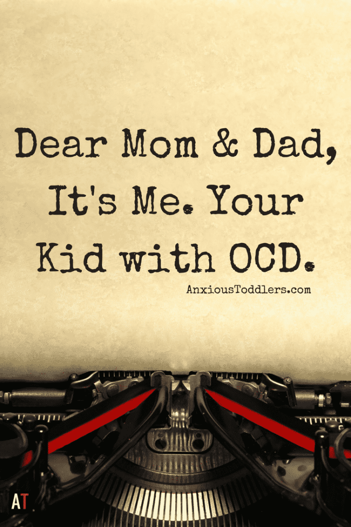 Mom and dad, I have been meaning to talk with you. I know having a kid with OCD has not been easy. There are some things we need to discuss...