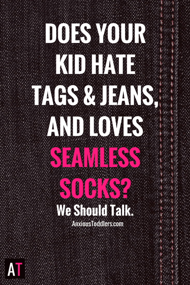 If you scour the internet for seamless socks and buy multiple pairs of the same exact pants because your child will actually wear them, you are not alone. There are many of us out there, dealing with sensitive children who give us a long list of criteria for what they are willing to wear. Let's talk about how to survive.