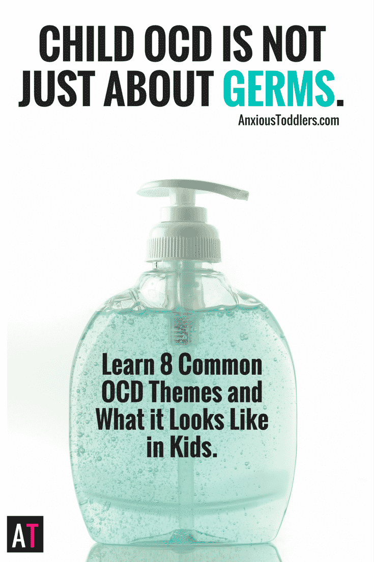 Child OCD is Not Just About Germs | 8 Common OCD Themes