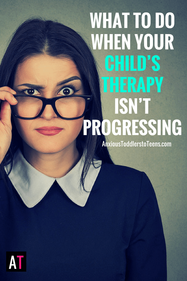 The Teacher Isnt Following My Childs >> What To Do When Your Child S Therapy Isn T Progressing Why That Is