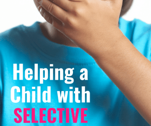PSP 117: Helping a Child with Selective Mutism
