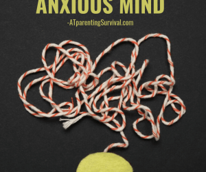 Teaching Kids How to Protect Their Anxious Minds