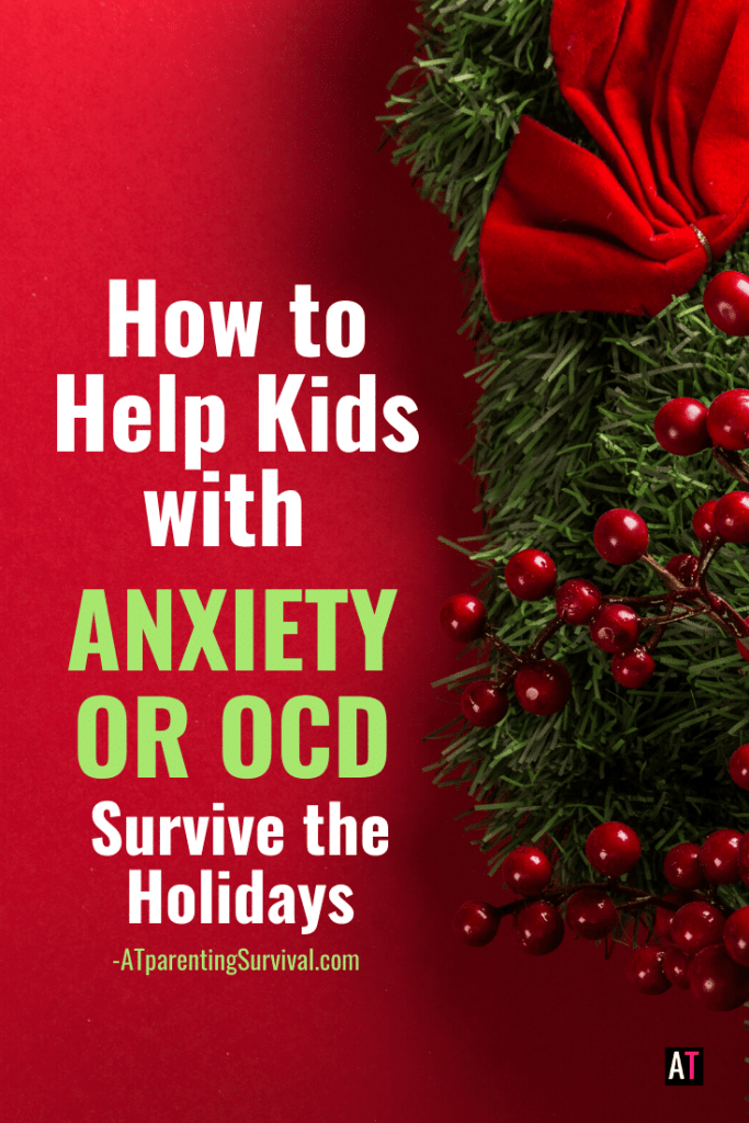 In this episode, I give parents concrete tips on how to help kids who have anxiety or OCD survive the holidays.