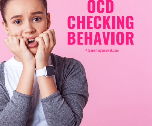 How to Help Kids with OCD Checking Behavior