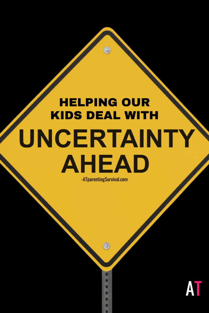 Anxiety and OCD can make our kids struggle with uncertainty and doubt, but now we are all dealing with that issue. Here are some ways to help them.
