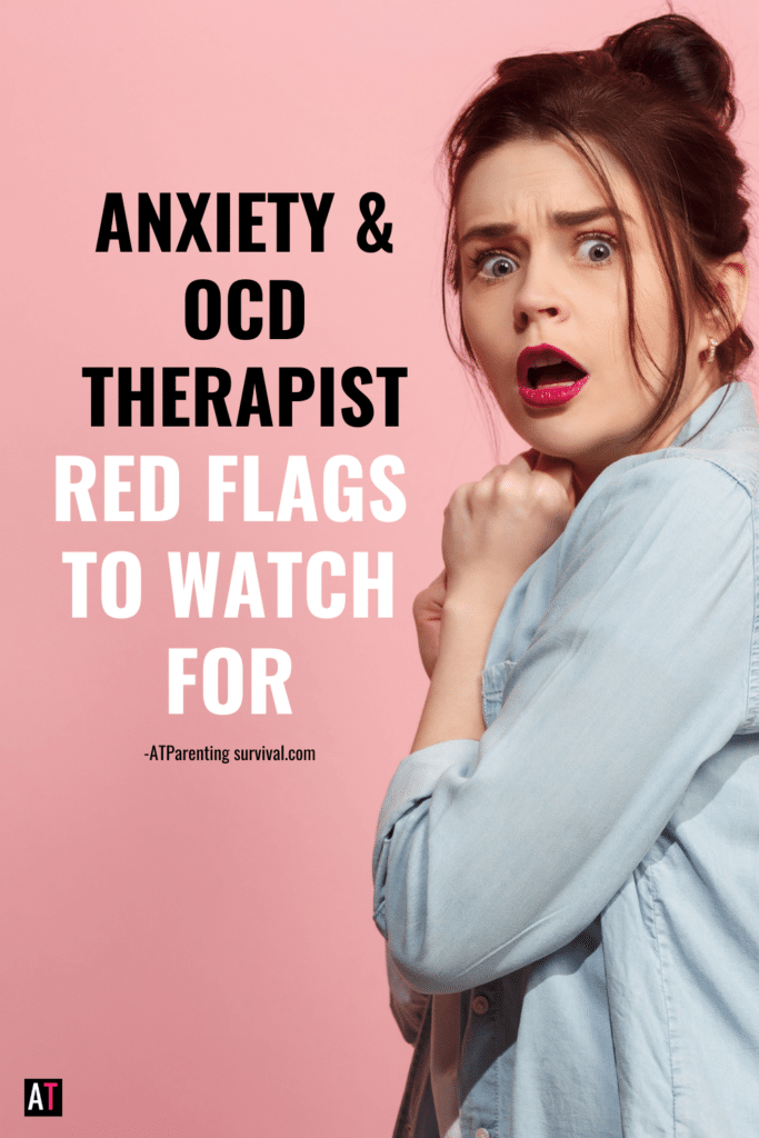 Learn what red flags to watch out for when picking an anxiety or OCD therapist for your child or teen. Often parents miss the warning signs.