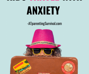 How to Help Your Kids Travel with Anxiety