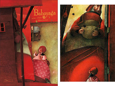 Babayaga - Le Thanh et Dautremer