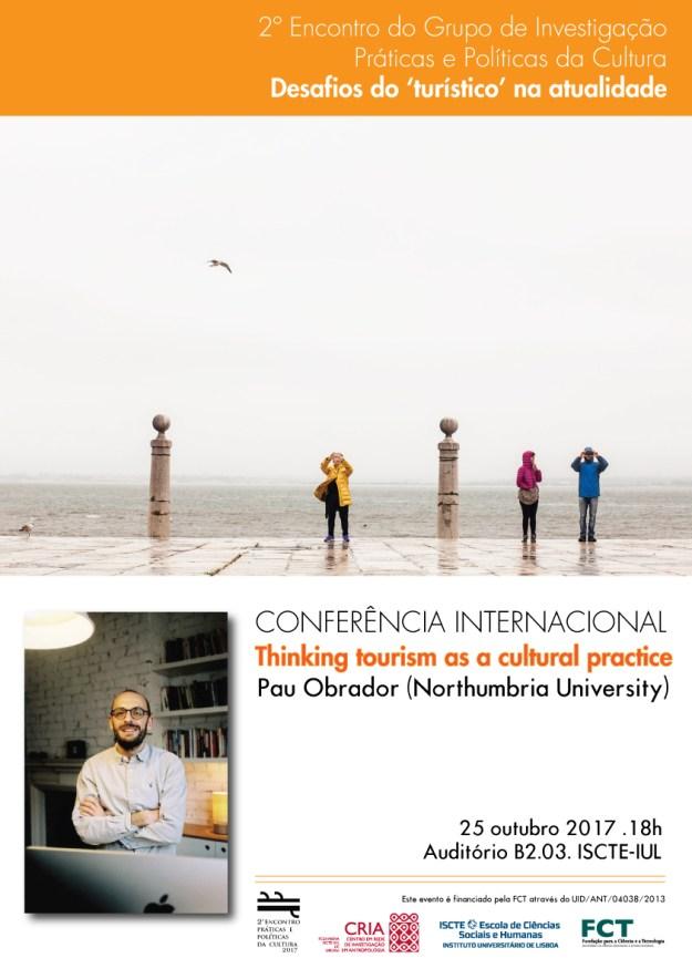 """Conferência """"Thinking tourism as a cultural practice"""" (c/ Pau Obrador)"""