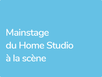 Formation Mainstage du Home Studio au Live