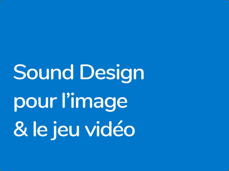 Formation en Sound Design pour l'image et le jeu vidéo
