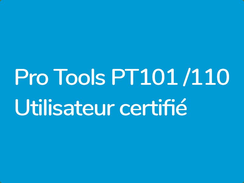 Pro Tools 110 – Utilisateur Certifié