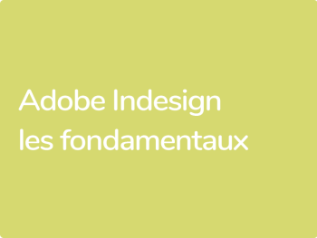 Les fondamentaux d'indesign Adobe CC