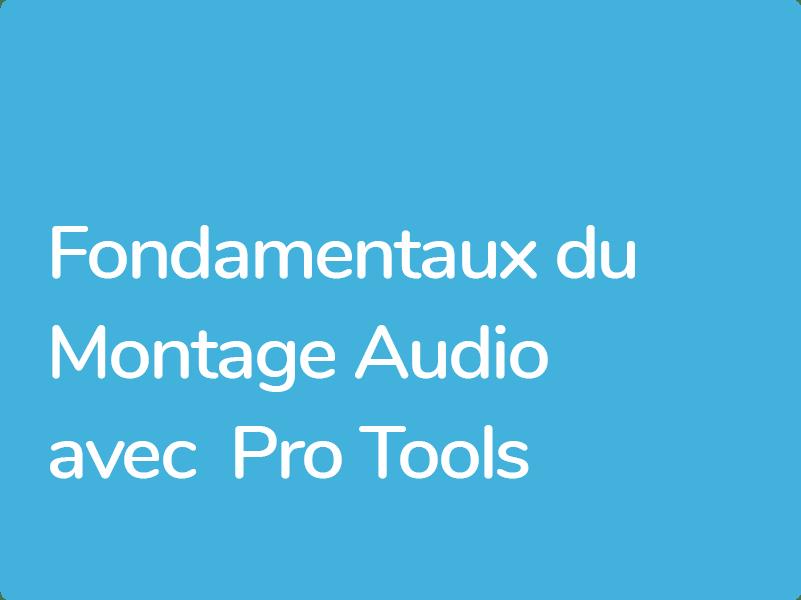 Les fondamentaux du montage audio dans Pro Tools