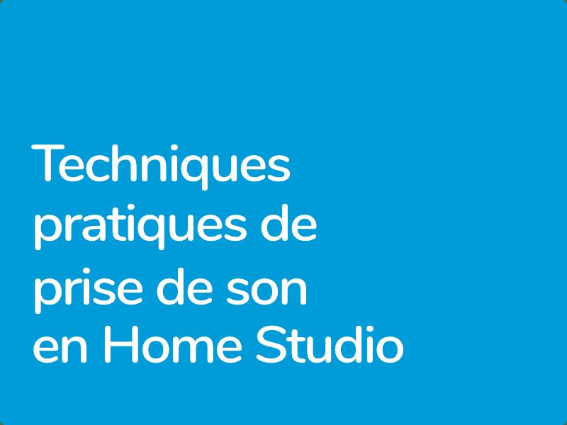 Aprrendre à enregistrer des instruments acoustiques et électriques dans le contexte du Home Studio
