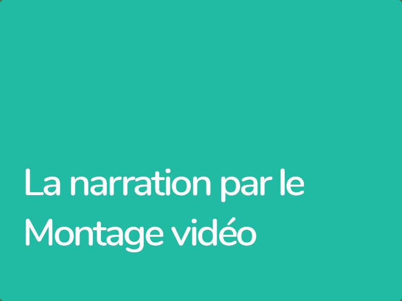 Apprendre à structurer un récit cinématographique par l'art du montage vidéo