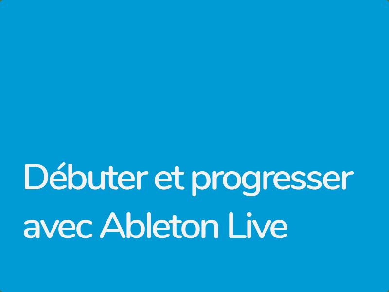 Formation Ableton Live pour débutants non professionnels