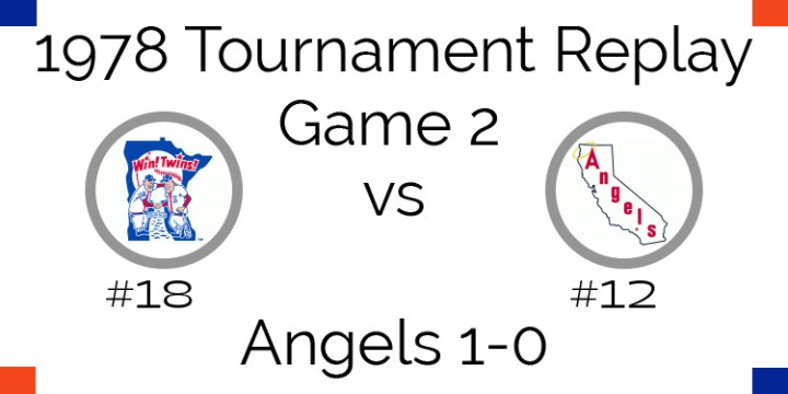 Game 2 – 1978 Tournament Replay Twins vs Angels