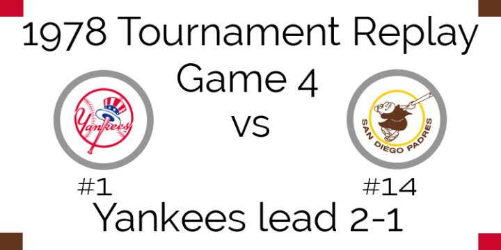 1978 Tournament Final Game 4 – Yankees vs Padres