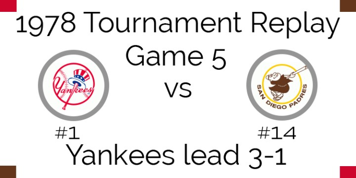 1978 Tournament Final Game 5 – Yankees vs Padres