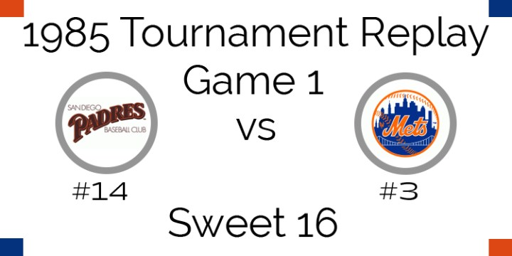 Game 1 – 1985 Tournament Replay Padres at Mets