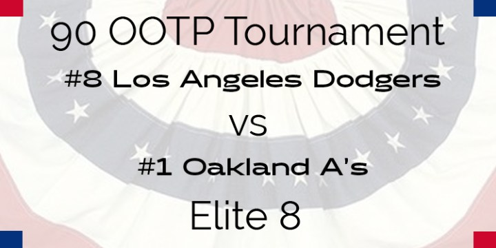 Out Of The Park 1990 Tournament – Elite 8 – Dodgers vs A's