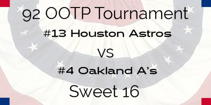 Out Of The Park 1992 Tournament – Sweet 16 – A's vs Astros