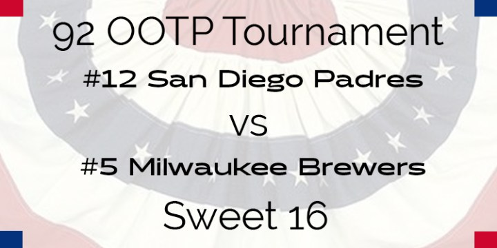 Out Of The Park 1992 Tournament – Sweet 16 – Padres vs Brewers