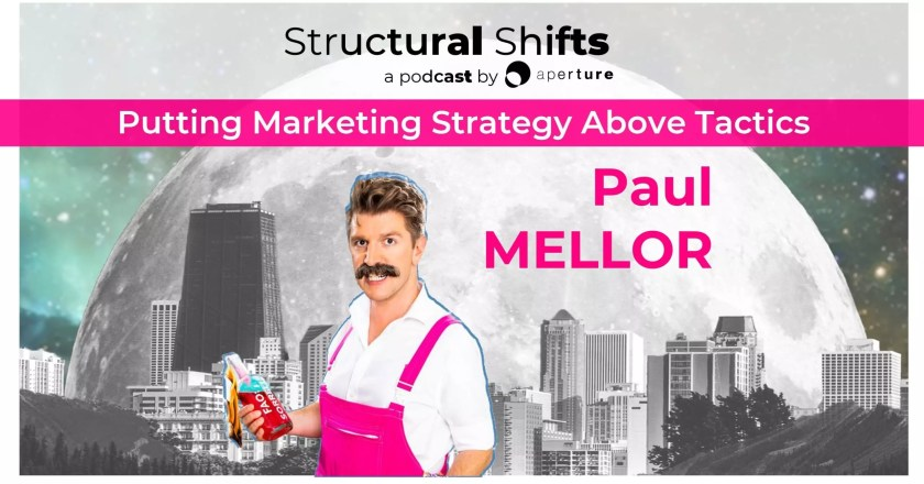 Putting Marketing Strategy above Tactics, with Paul MELLOR