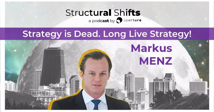 Strategy is Dead. Long Live Strategy! with Markus MENZ
