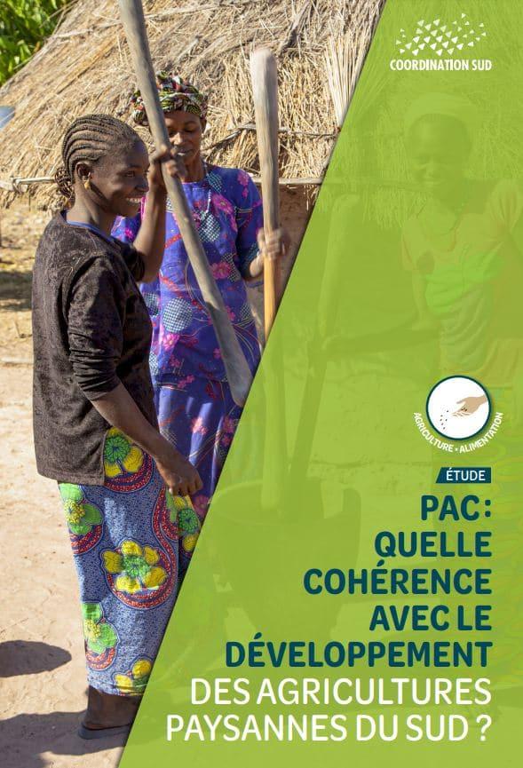 Publication dunouveau rapportde Coordination SUD. La PACne doit pas nuire au développement des agricultures paysannes du Sud