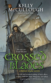 Crossed Blades by Kelly McCullough
