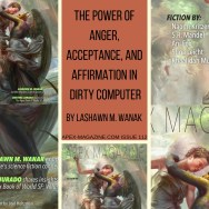 The Power of Anger, Acceptance, and Affirmation in Dirty Computer